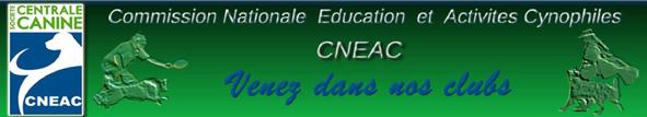 La Commission Nationale d'éducation et d'activités cynophiles  (CNEAC)